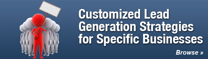 Customized Lead Generation Strategies for Specific Businesses