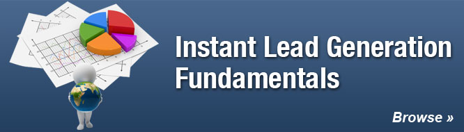 Instant Lead Generation Fundamentals