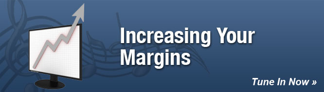 Increasing Your Margins