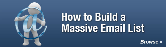 How to Build a Massive Email List