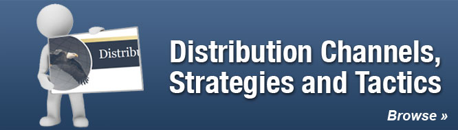 Distribution Channels, Strategies and Tactics