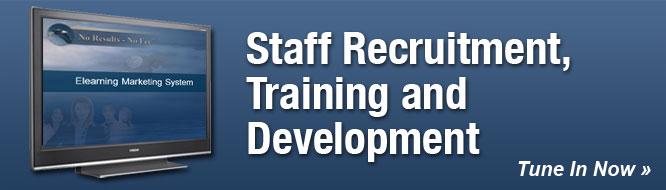 Staff Recruitment, Training and Development