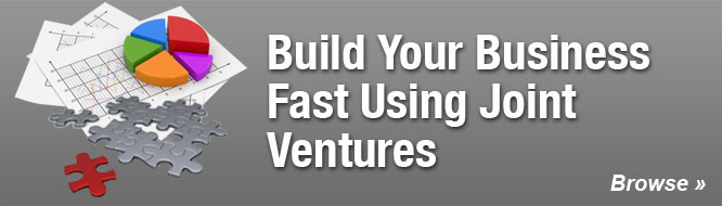 Build Your Business Fast Using Joint Ventures