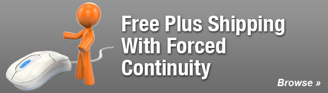 Free Plus Shipping With Forced Continuity