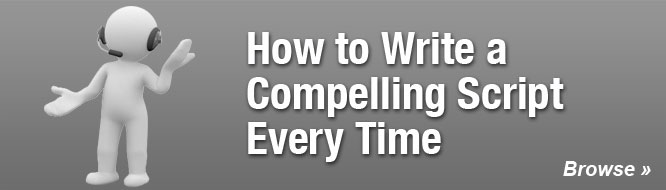 How to Write a Compelling Script Every Time