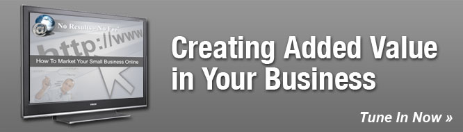 Creating Added Value in Your Business