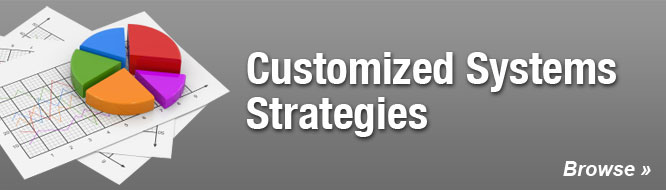 Customized Systems Strategies