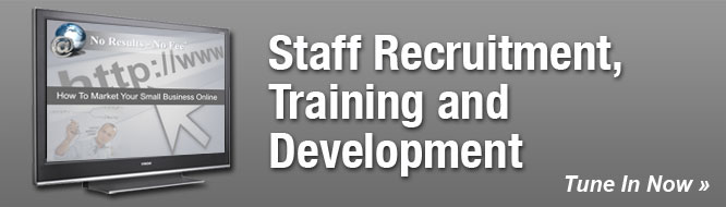 Staff Recruitment, Training and Development