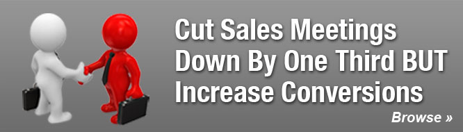 Cut Sales Meetings Down By One Third BUT Increase Conversions