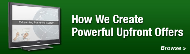 How We Create Powerful Upfront Offers
