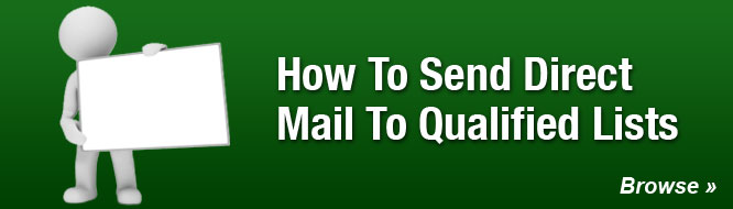 How To Send Direct Mail To Qualified Lists