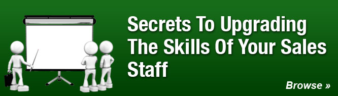 Secrets To Upgrading The Skills Of Your Sales Staff