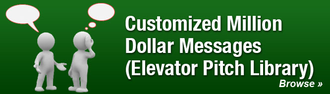 Customized Million Dollar Messages (Elevator Pitch Library)
