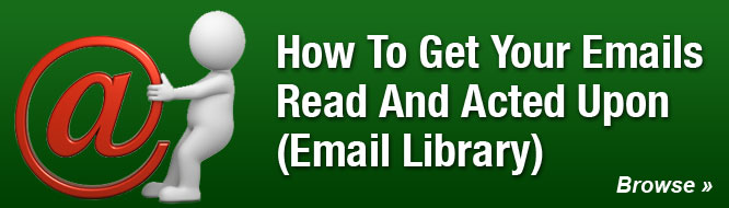 How To Get Your Emails Read And Acted Upon