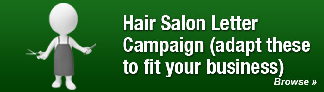 Hair Salon Letter Campaign (adapt these to fit your business)
