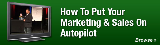 How To Put Your Marketing & Sales on Autopilot