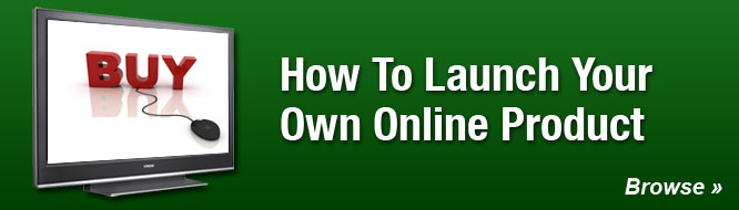 How To Launch Your Own Online Product