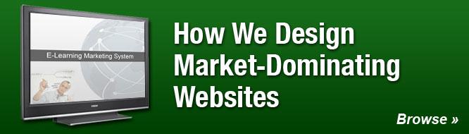 How We Design Market-Dominating Websites