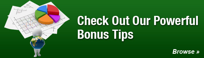 Check Out Our Powerful Bonus Tips