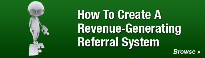 How To Create A Revenue-Generating Referral System