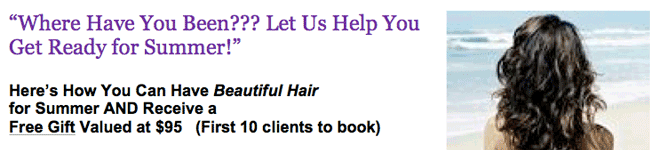 "Hair Salon: ""Where Have You Been??? Let Us Help You Get Ready for Summer!"" Promotion Letter"