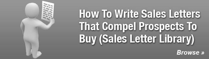How To Write Sales Letters That Compel Prospects To Buy (Sales Letter Library)