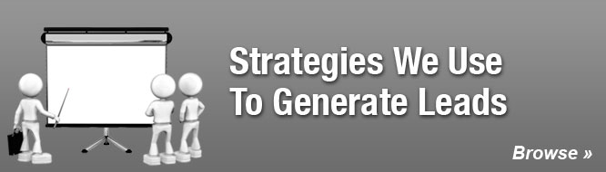 Strategies We Use To Generate Leads